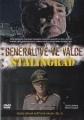 Generálové ve válce - Stalingrad