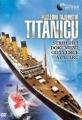 Poslední tajemství Titanicu