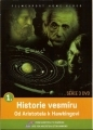 Historie vesmíru 1 - Od Aristotela k Hawkingovi