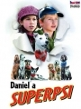 Daniel a superpsi