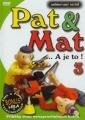Pat a Mat 3