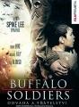 Buffalo Soldiers: Odvaha a přátelství