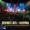 Divokej Bill - Lucerna