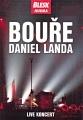 Daniel Landa - Bouře, Live koncert