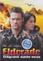 Eldorado - Dobyvatelé zlatého města