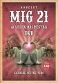 MIG 21 & Lelek Orchestra - Karaoke včetně toho