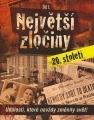 Největší zločiny 20. století 1