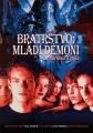 Bratrstvo: Mladí démoni