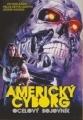 Americký cyborg - Ocelový bojovník